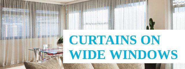 curtains on wide windows