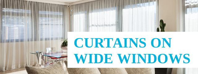 Find Out How To Choose Curtains For Wide Windows | Brisbane | Gold